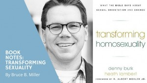 "Book Notes of ""Transforming Sexuality"". Blog Article by Bruce B. Miller"
