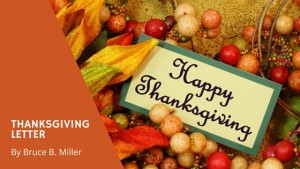 Thanksgiving Letter. Blog entry by Bruce B. Miller
